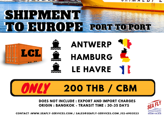PROMOTION SEAFREIGHT FROM BANGKOK TO WESTERN EUROPE